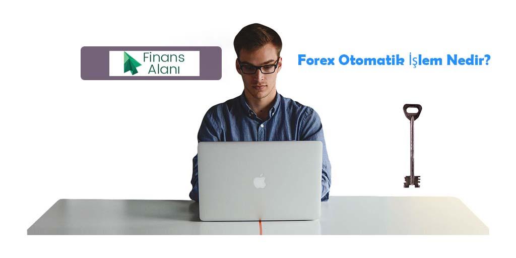 forex-otomatik-islem-nedir_1024x512
